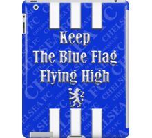 keep the blue flag flying high iPad Case/Skin