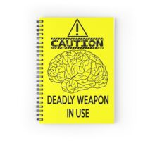 *Caution* Deadly Weapon In Use Spiral Notebook