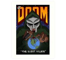 The Illest Villain Art Print