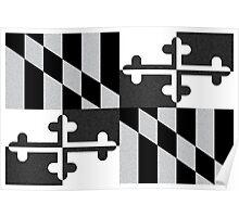 Black and White Maryland Flag Poster