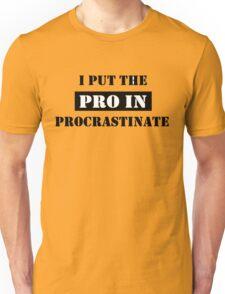 PROCRASTINATE 2 Unisex T-Shirt