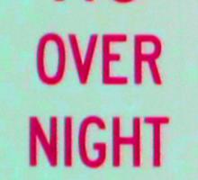 NO overnight PARKING * Sticker
