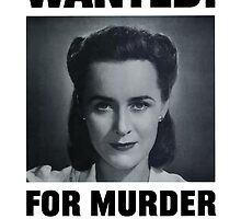 Wanted For Murder - Her Careless Talk Costs Lives by warishellstore