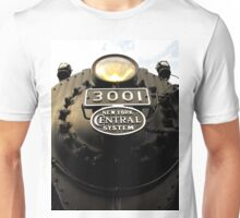 New York Central 3001 4-8-2  #1..Cause I got the fever that's for sure..Lord I know it's the chance that I take..There's a life out there and it's gonna be mine Unisex T-Shirt