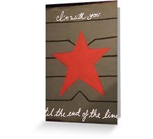 To the End of the Line Greeting Card