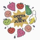 Gotta Be Juicy! by coltrane