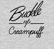 Buckle up Creampuff! Unisex T-Shirt