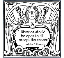 JFK Quote About Libraries Photographic Print