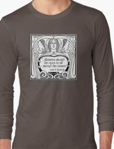 JFK Quote About Libraries Long Sleeve T-Shirt