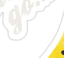 Let's all go Bananas Sticker