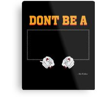 Don't Be a Square / Mia Wallace Metal Print