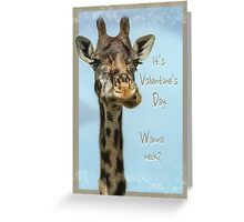 It's Valentine's Day. Wanna neck? Greeting Card