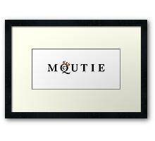 What a McQUTIE! Framed Print