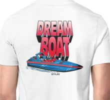Dream Boat  Unisex T-Shirt