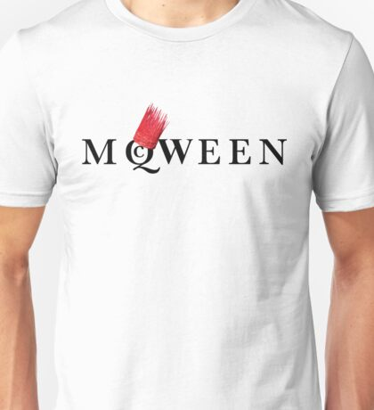 Yassss McQWEEN!!!!! Unisex T-Shirt