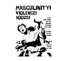 Masculinity! - Naturally Defective Photographic Print