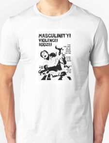 Masculinity! - Naturally Defective T-Shirt