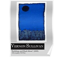 Buildings and Black Moon-1-Publicity Poster By VERNON SULLIVAN Poster