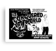 It conquered the world! - Naturally defective Canvas Print