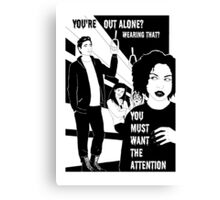 Your'e out alone? - Naturally defective Canvas Print
