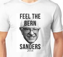 Feel the Bern Bernie Sanders 2016 Unisex T-Shirt