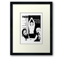 Tonight he's yours - Naturally defective Framed Print