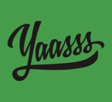 Yaasss One Piece - Short Sleeve