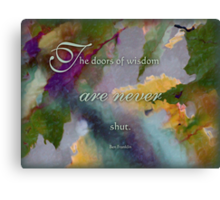 doors of wisdom - wisdom saying no. 8 Canvas Print