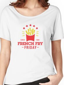 French Fry Friday Women's Relaxed Fit T-Shirt