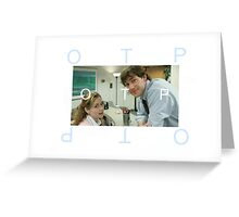 Jim and Pam - OTP Greeting Card