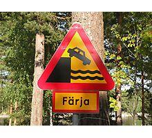 Funny Swedish Road Sign Photographic Print
