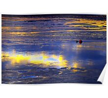 Buoy oh Buoy - Tide rushes in as the sunset is reflected in the water of the river thames Poster