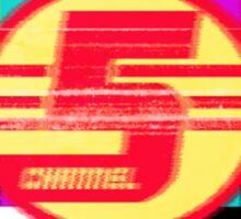 Channel 5 Version 1 Sticker