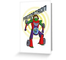 Pregnatron Greeting Card