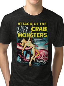 Attack of the Crab Monsters! Vintage  Tri-blend T-Shirt