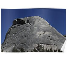 the other side of Yosemite ~ Granite Rock Dome Poster