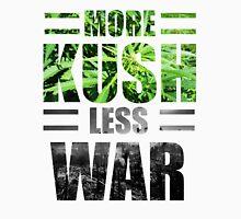 More Kush Less War Unisex T-Shirt