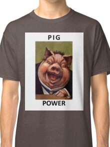 Pig Power Classic T-Shirt