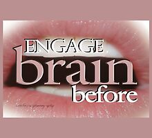 ENGAGE BRAIN BEFORE © Vicki Ferrari by Vicki Ferrari