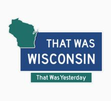 That Was Wisconsin by lethalfizzle