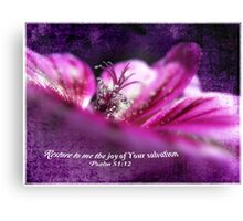 Restore to me... Canvas Print