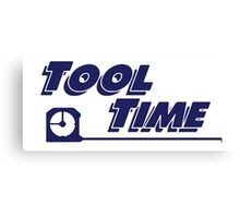 Tool Time t-shirt - Home Improvement, Tim Taylor, Binford Canvas Print