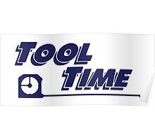 Tool Time t-shirt - Home Improvement, Tim Taylor, Binford Poster