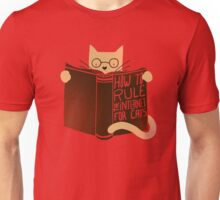 How To Rule The Internet For Cats Unisex T-Shirt