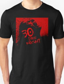 30 Days Till Sunrise. T-Shirt