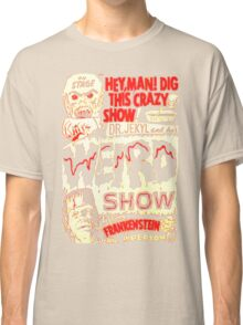 Dr. Jekyl and His Weird Show, Featuring Frankenstein Horror Vintage Classic T-Shirt