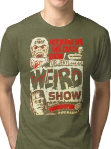 Dr. Jekyl and His Weird Show, Featuring Frankenstein Horror Vintage Tri-blend T-Shirt