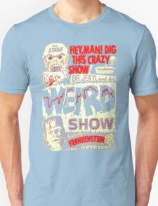 Dr. Jekyl and His Weird Show, Featuring Frankenstein Horror Vintage Unisex T-Shirt