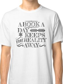 A book a day... Classic T-Shirt
