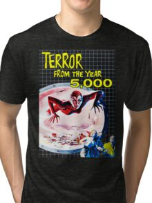 Terror from the year 5000 vintage Tri-blend T-Shirt
